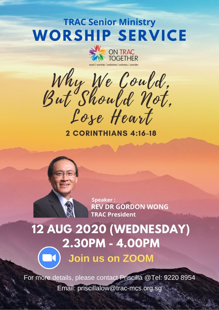 Why We Could But Should Not Lose Heart (TRAC Seniors Ministry)