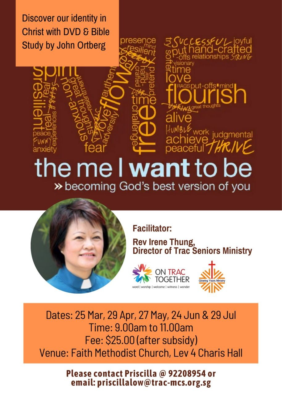 The Me I Want to Be (TRAC Seniors Ministry)